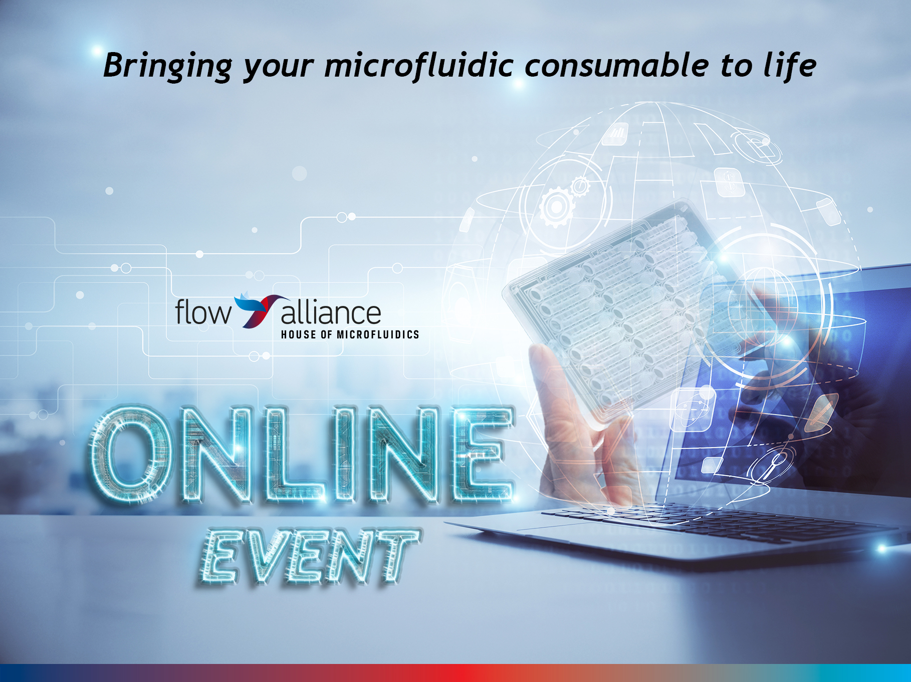 Event: Bringing your microfluidic consumable to life